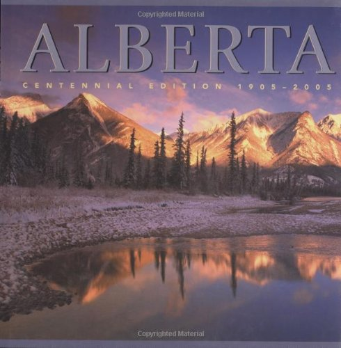 Alberta: Centennial Edition 1905-2005 (Canada Series): Kyi, Tanya Lloyd