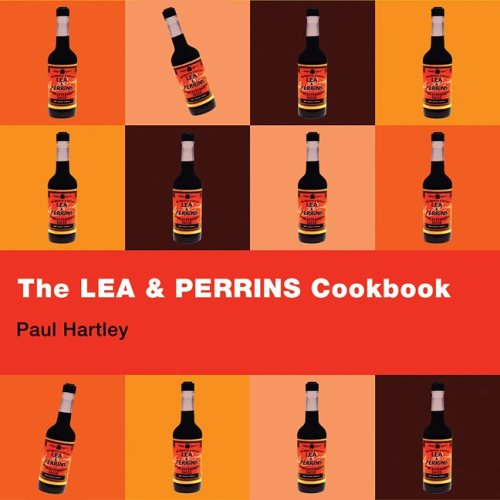 9781552856918: The Lea and Perrins Cookbook: Worcestershire Sauce Cookbook