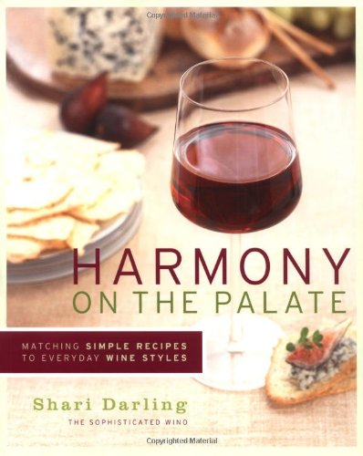 9781552857014: Harmony on the Palate: Matching Simple Recipes to Everyday Wine Styles