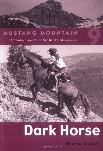 Dark Horse (Mustang Mountain, No. 9): Sharon Siamon
