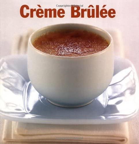 9781552857366: Creme Brulee