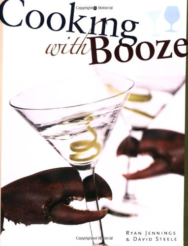 9781552857625: Cooking With Booze