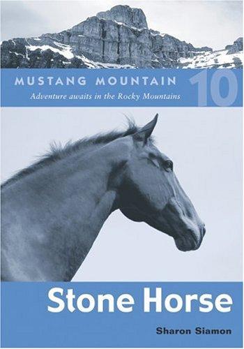 9781552857984: Stone Horse (Mustang Mountain)