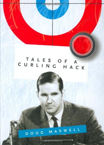 9781552858011: Tales of a Curling Hack