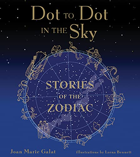 9781552858059: Stories of the Zodiac (Dot to Dot in the Sky)