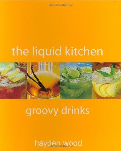 9781552858301: Groovy Drinks