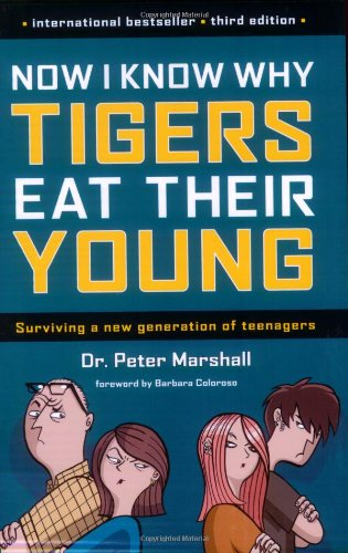 Now I Know Why Tigers Eat Their Young: Marshall, Dr. Peter