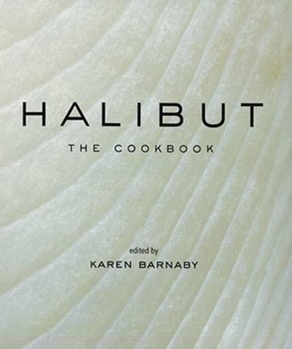 9781552858608: Halibut: The Cookbook