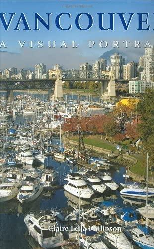 9781552859261: Vancouver: A Visual Portrait