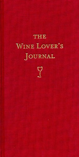 9781552859414: The Wine Lover's Journal: Deluxe Edition