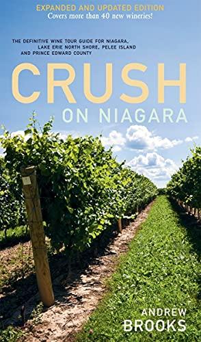 Crush on Niagara - The Definitive Wine: Andrew Brooks