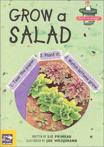 Plant-A-Page Grow a Salad: Tear the Paper. Plant it. Watch Lettuce Grow.: Liz Primeau