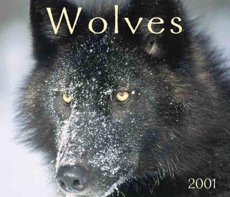 9781552970102: Wolves 2001 Calendar