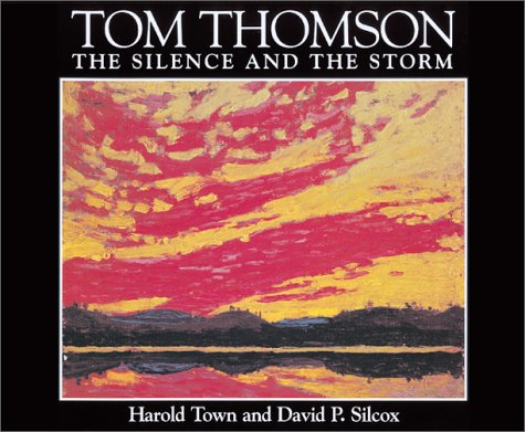 9781552975503: Tom Thomson: The Silence and the Storm