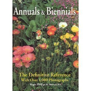 Annuals and Biennials: The Definitive Reference with Over 1,000 Photographs: n/a