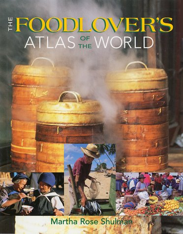 9781552975718: The Foodlover's Atlas of the World