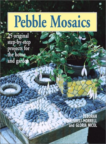 9781552975732: Pebble Mosaics: 25 Original Step-by-Step Projects for the Home and Garden