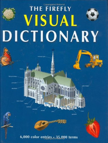 9781552975855: The Firefly Visual Dictionary