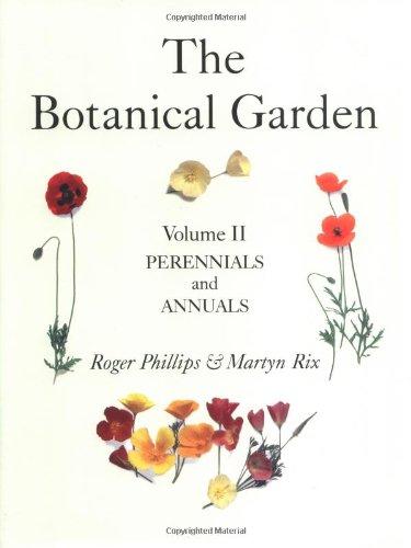 9781552975923: The Botanical Garden: Volume II: Perennials and Annuals