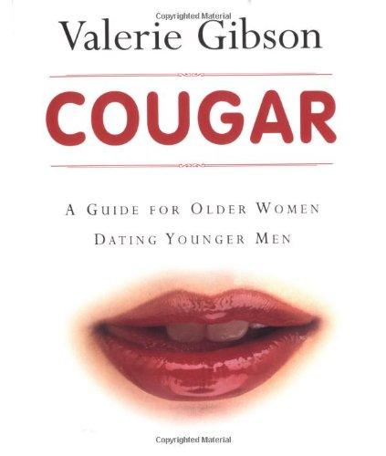 9781552976357: Cougar: A Guide for Older Women Dating Younger Men