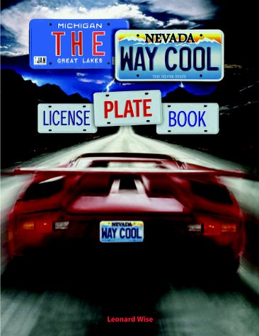 The Way Cool License Plate Book: Wise, Leonard