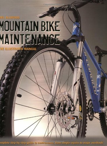 9781552977347: Mountain Bike Maintenance: The Illustrated Manual