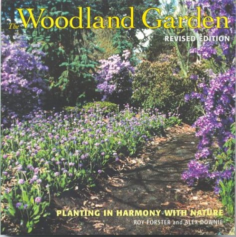 9781552977446: The Woodland Garden: Planting in Harmony with Nature