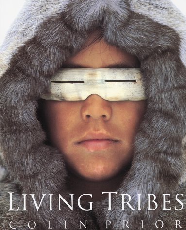 Living Tribes (9781552977460) by Fry, Carolyn