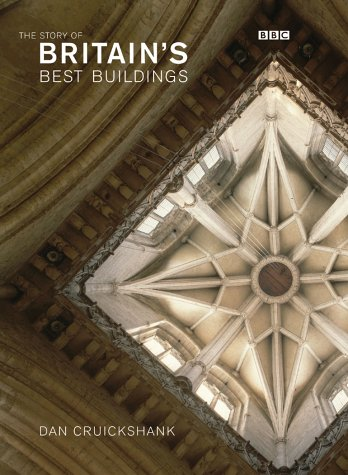 9781552977484: The Story of Britain's Best Buildings