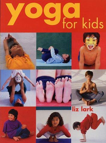 9781552977507: Yoga for Kids