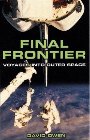 9781552977767: Final Frontier: Voyages into Outer Space