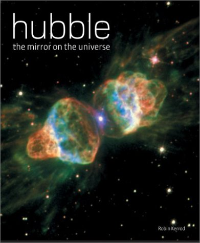 9781552977811: Hubble: The Mirror on the Universe