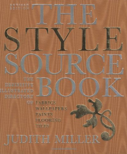 9781552977910: The Style Sourcebook: The Definitive Illustrated Directory of Fabrics, Wallpapers, Paints, Flooring and Tiles