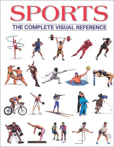 9781552978078: Sports: The Complete Visual Reference
