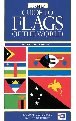 Guide to Flags of the World (Firefly: Firefly Books