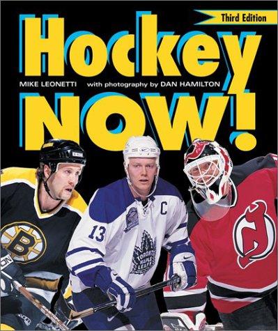 9781552978238: Hockey Now!