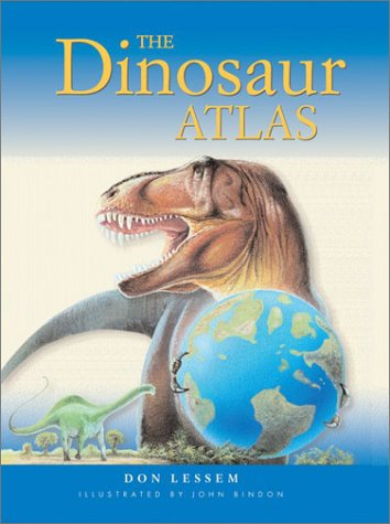 The Dinosaur Atlas: Lessem, Don