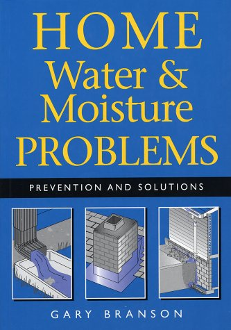 9781552978351: Home Water and Moisture Problems: Prevention and Solutions
