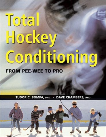 9781552978528: Total Hockey Conditioning: From Pee Wee to Pro
