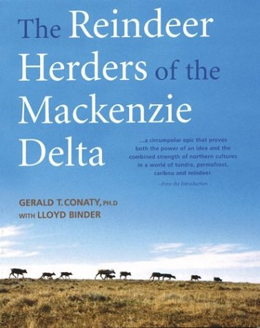 9781552978719: The Reindeer Herders of the Mackenzie Delta