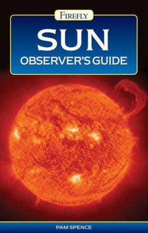 9781552979419: Sun Observer's Guide