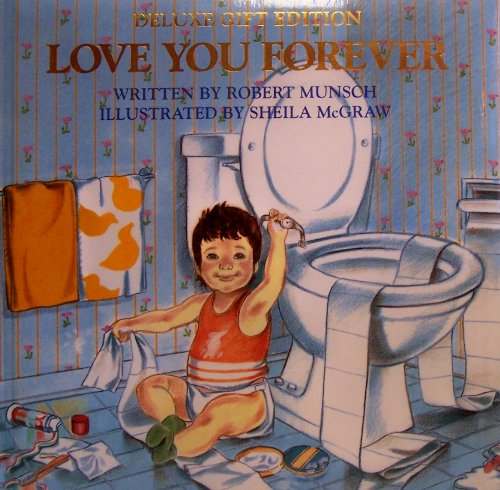 Love You Forever (155297944X) by Robert  Munsch