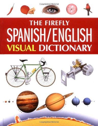 9781552979518: The Firefly Spanish/English Visual Dictionary