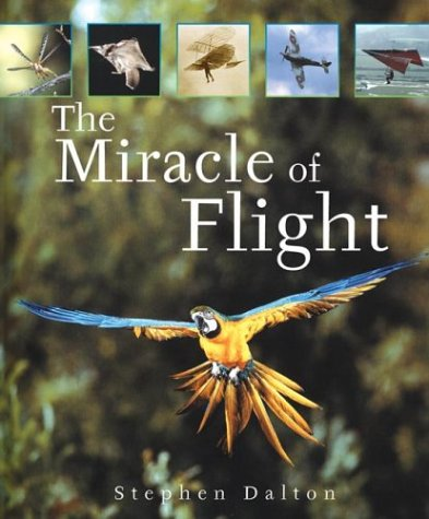 9781552979822: The Miracle of Flight
