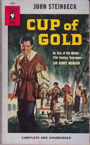 Cup of Gold: John Steinbeck