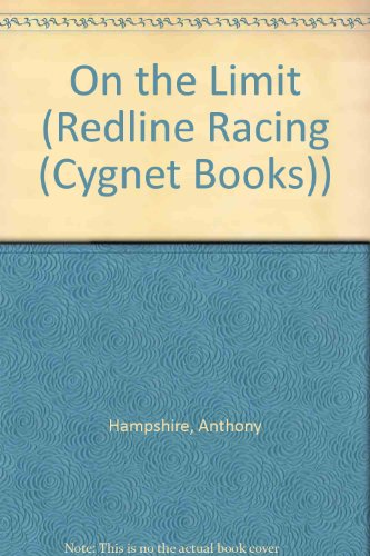 On the Limit (Red Line Racing Series): Hampshire, Anthony