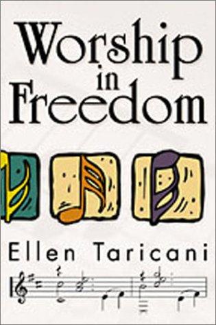 Worship in Freedom: Taricani, Ellen