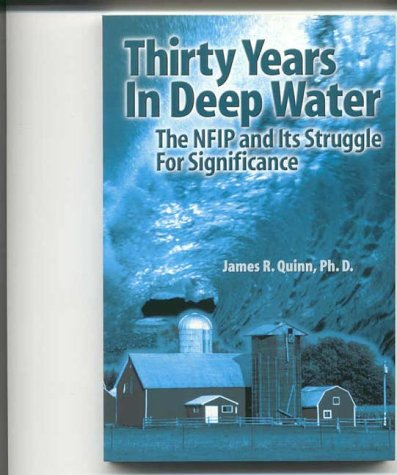 9781553060956: Thirty Years in Deep Water: The NFIP and Its Struggle For Significance