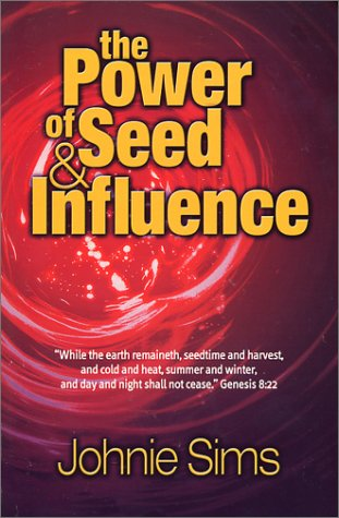 9781553062523: The Power of Seed & Influence