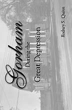 Gorham During the Great Depression: Rodney S. Quinn